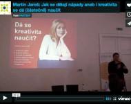 Martin Jaroš: Dá se kreativita naučit?