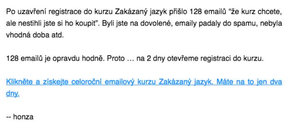 E-mail o otevření kurzu, ale jen na 2 dny!